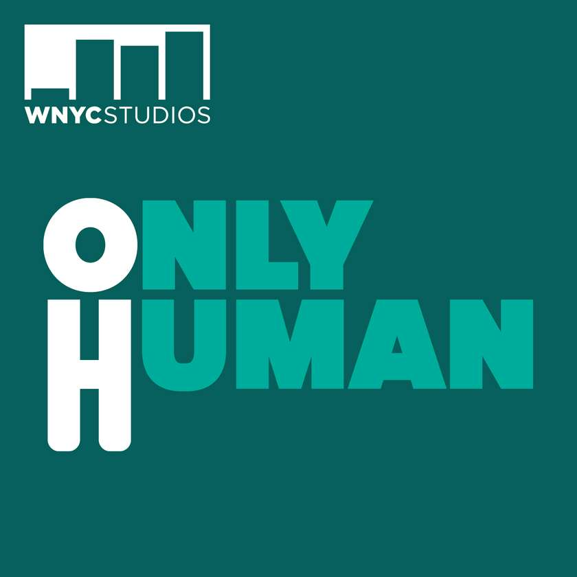 Only Human Podcast episode